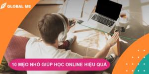 Trong tình hình dịch bệnh còn căng thẳng, hiện đa số các trường đã thông báo học online cho kỳ học mùa thu. Dù bạn đang ở Việt Nam hay đã sang nước ngoài, việc học online tại nhà sẽ gây không ít những rắc rối vì đa phần các bạn vẫn chưa quen cách học này. Global Me gợi ý 10 cách làm gíup bạn học online hiệu quả mà không bị xao nhãng nhé!
